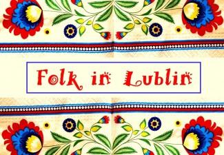 Folklor w Lublinie