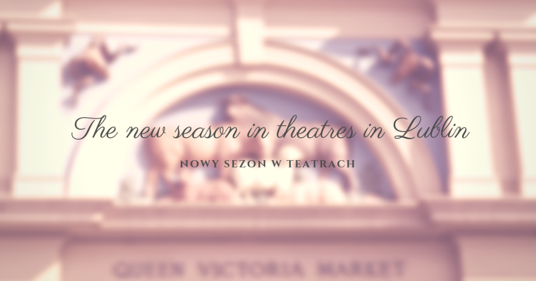 Nowy sezon w teatrach