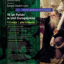 Majówka na Placu Litewskim oraz Święto Dwóch Unii